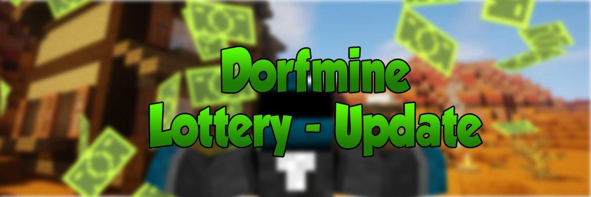 Dorfmine Lottery Update.jpeg